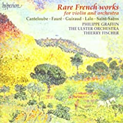 Rare French Works for Violin &amp; Orchestra