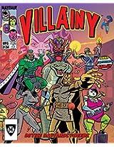 Villainy: Diabolical Doom-Dealing Doers of Dastardly Deeds Board Game