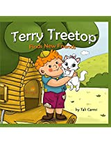 Terry Treetop Finds New Friends: Volume 1 (Adventure & Education Series for Ages 2-6 (Animal Habitats & Environment Children's Books Collection))