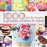 1000 Ideas for Decorating Cupcakes, Cookies & CakesSandra Salamony�ɂ��
