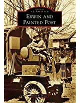 Erwin and Painted Post (Images of America Series)