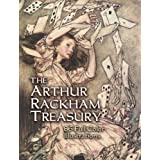 The Arthur Rackham Treasury: 86 Full-Color Illustrations (Dover Fine Art, History of Art)Arthur Rackham�ɂ��
