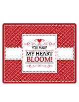 Lovely Collection You Make My Heart Bloom Mousepad