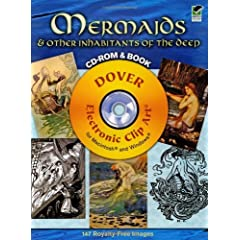 Mermaids and Other Inhabitants of the Deep CD-ROM and Book (Dover Electronic Clip Art)