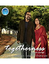 Togetherness (Tagore Lounge)