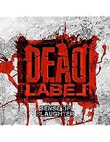 Sense Of Slaughter (2016 Reissue)