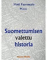 Suomettumisen vaiettu historia (Finnish Edition)