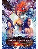 LA ESCUELA DEL MAR / 1: GIGANTE ROJA I (Spanish Edition)