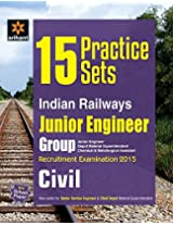 15 Practice Sets Indian Railways Junior Engineer Recruitment Exam CIVIL