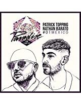 Paradise on Earth 01: Mexico (Mixed by Patrick Topping & Nathan Barato)