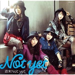 【クリックで詳細表示】【特典生写真無し】週末Not yet (DVD付)(Type-A)