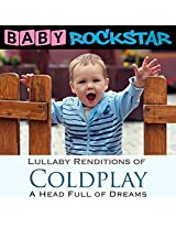 Coldplay A Head Full Of Dreams: Lullaby Renditions