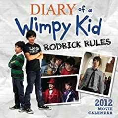 The Diary of a Wimpy Kid: Rodrick Rules 2011-2012 Movie Calendar (Calendar 16 Months)