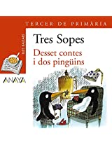 Desset contes I dos pinguins / Seventeen Stories and Two Penguins (Sopa De Llibres)
