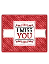 Lovely Collection I Miss You Mousepad