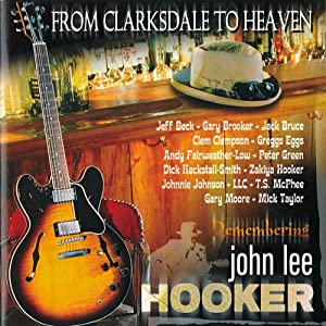 From Clarksdale To Heaven?Remembering John Lee Hooker