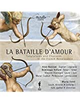 La Bataille D'Amour - Tabulatures and Chansons