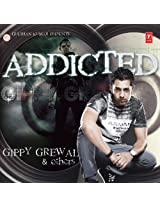 Addicted- Gippy Grewal & others
