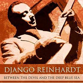 ♪Between The Devil and The Deep Blue Sea/Django Reinhardt | 形式: MP3 ダウンロード
