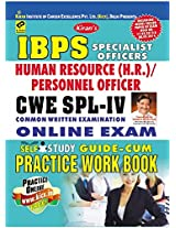 IBPS Specialist officers Cwe Human Resource (H.R.) / Personnel officers Exam Practice Work Book (A Complete Book)