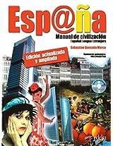 Espana - Manual De Civilizacion: Libro - Edicion Actualizada y Ampliada (S