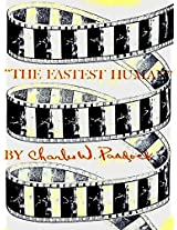 THE FASTEST HUMAN: Charles W. Paddock Autobiography (1932)
