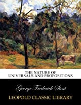The nature of universals and propositions