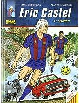 Eric Castel 11 Segrest! / Kidnapping!