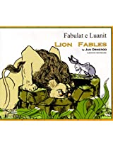 Lion Fables in Albanian and English (Fables from Around the World)