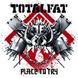 Place to TryTOTALFAT�ɂ��