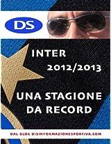 Inter 2012/2013, una stagione da record
