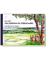 Vom Goldschatz Der Hiddenknuddel (Edition Andreae)