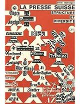La Presse Suisse: Structure Et Diversite