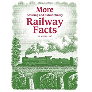 【クリックで詳細表示】More Amazing and Extraordinary Railway Facts [ハードカバー]