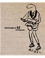 Gil Rigoulet - Rockabilly 82
