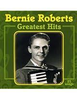 Greatest Hits Bernie Roberts
