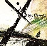 My Dearest(初回生産限定盤)(DVD付)