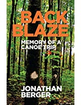 Back Blaze: Memory of a Canoe Trip