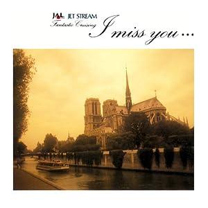 Jet Stream / I Miss You...