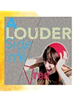 A Louder Side of Me