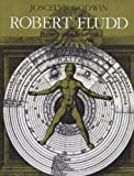 Robert Fludd: Hermentic Philosopher and Surveyor of 2 Worlds