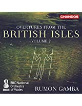 Overtures From The British Isles Vol. 2 [BBC National Orchestra of Wales, Rumon Gamba] [Chandos : CHAN 10898]