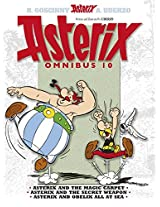 Asterix Omnibus : Asterix and the Magic Carpet, Asterix and the Secret Weapon, Asterix and Obelix All at Sea