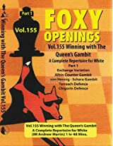 Winning with the Queens Gambit Part 1 - IM Andrew Martin - Foxy 155