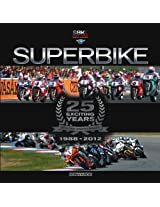 Superbike 25 Exciting Years - The Official Book