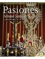 Pasiones / Passions: Semana Santa en Sevilla / Holy Week in Sevilla