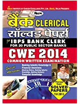Bank Clerical Solved Papers for IBPS Bank Common Written Examination 2014