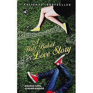 A Half Baked Love Story (5th Imprint)