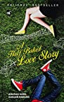 A Half Baked Love Story (5th Imprint)