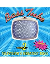 Bass Tube 2: Television's Grea